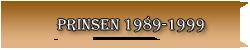 prinsen 1989-1999 L
