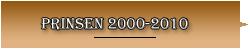 prinsen 2000-2010 R